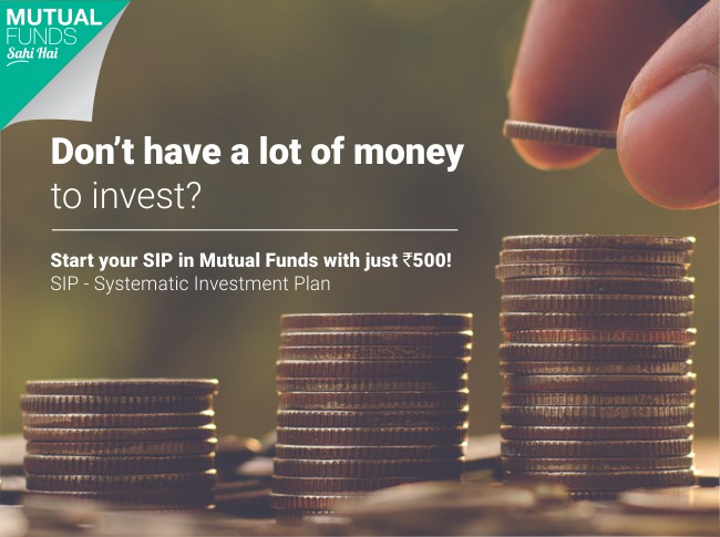 Start your SIP in Mutual Funds with just Rs. 500!
